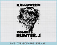 Halloween Zombie Hunter SVG, PNG Printable Cutting files