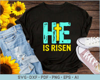 He Is Risen SVG, PNG Printable Cutting files