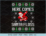 Here Comes Santa Floss Ugly Christmas Sweater Design SVG, PNG Printable Cutting Files