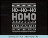 Ho Ho Ho Homo Ugly Christmas Sweater Design SVG, PNG Printable Cutting Files
