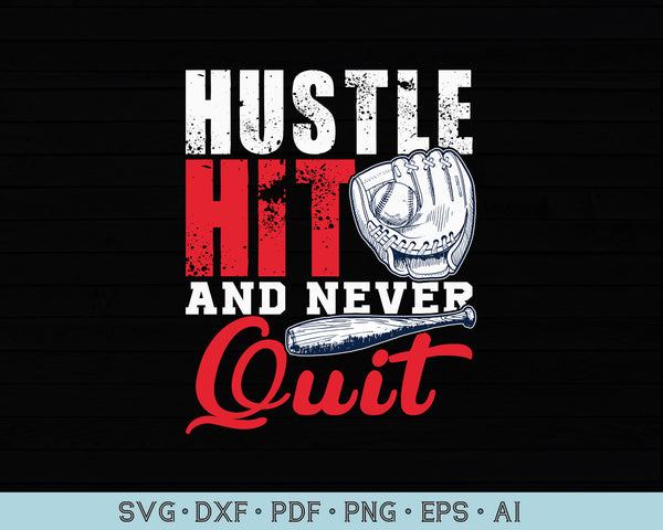 Hustle Hit and Never Quite SVG, PNG Printable Cutting files