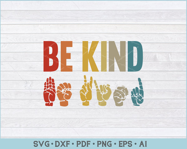 In A World Where You Can Be Anything Be Kind Sign Language Brown Hands Fist SVG Cut Files