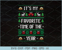 It's My Favorite Time Of The Year Ugly Christmas Sweater Design SVG, PNG Printable Cutting Files