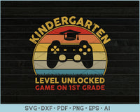 Kindergarten Level Unlocked Game On 1st Grade SVG, PNG Printable Cutting Files