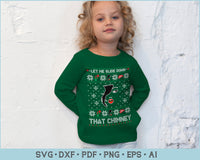 Let Me Slide Down That Chimney Ugly Christmas Sweater Design SVG, PNG Printable Cutting Files