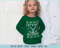 Lets Get Blitzened Ugly Christmas Sweater Design SVG, PNG Printable Cutting Files