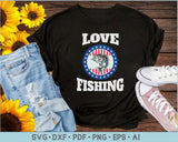 Love Fishing SVG, PNG Printable Cutting files