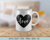 Love In Heart Shape SVG, PNG, Printable Cutting Files
