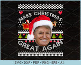 Make Christmas Great Again Trump Ugly Christmas Sweater Design SVG, PNG Printable Cutting File