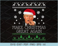 Make Christmas Great Again Trump Ugly Christmas Sweater Design SVG, PNG Printable Cutting Files