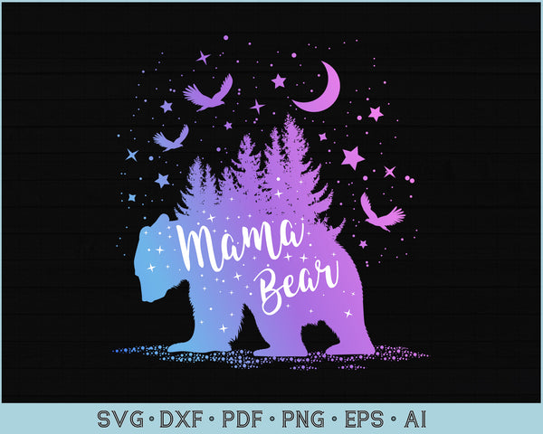 Mama Bear Outdoor Adventure SVG, PNG Printable Cutting files for Instant Download