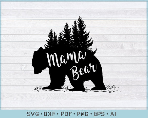 Mama Bear SVG, DXF, PNG Printable Cutting files for Instant Download