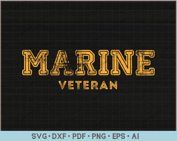Marine Veteran SVG, PNG Printable Cutting Files For Instant Download