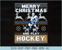 Merry Christmas And Play Hockey Ugly Christmas Sweater Design SVG, PNG Printable Cutting Files
