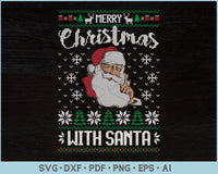 Merry Christmas With Santa Ugly Sweater Design SVG, PNG Printable Cutting Files