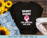 Nanny Shark Doo Doo Doo SVG, PNG Print Ready Cutting Files For Instant Download