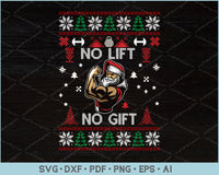 No Lift No Gift Ugly Christmas Sweater Design SVG, PNG Printable Cutting Files