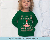 No No No This Is Patrick Ugly Christmas Sweater Design SVG, PNG Printable Cutting Files