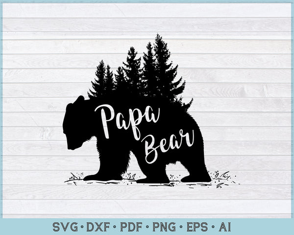 Papa Bear SVG, DXF, PNG Printable Cutting files for Instant Download