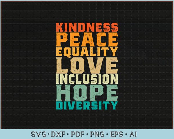 Peace Love Diversity Inclusion Equality Human Rights SVG, PNG Printable Cutting Files