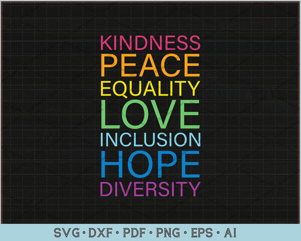 Peace Love Inclusion Equality Diversity Human Rights SVG, PNG Printable Cutting Files