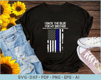 Police Shirt SVG, Proud Sister Of A Brave Police Officer SVG, PNG Printable Cutting Files