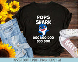 Pops Shark Doo Doo Doo SVG, PNG Print Ready Cutting Files For Instant Download