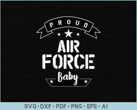 Proud Air Force Baby SVG, PNG Printable Cutting files