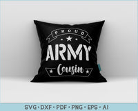 Proud Army Cousin SVG, PNG Printable Cutting files