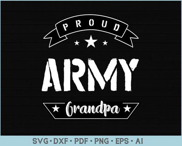 Proud Army Grandpa SVG, PNG Printable Cutting files
