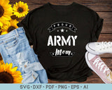 Proud Army Mom SVG, PNG Printable Cutting files