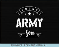 Proud Army Son SVG, PNG Printable Cutting files