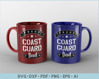 Proud Coast Guard Dad SVG, PNG Printable Cutting files