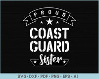 Proud Coast Guard Sister SVG, PNG Printable Cutting files