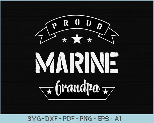Proud Marine Grandpa SVG, PNG Printable Cutting files