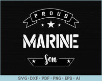 Proud Marine Son SVG, PNG Printable Cutting files