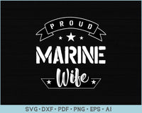 Proud Marine Wife SVG, PNG Printable Cutting files