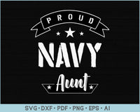 Proud Navy Aunt SVG, PNG Printable Cutting files