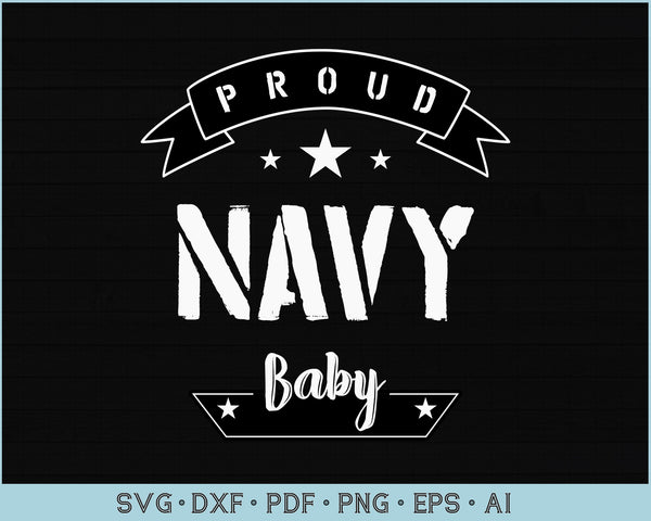 Proud Navy Baby SVG, PNG Printable Cutting files