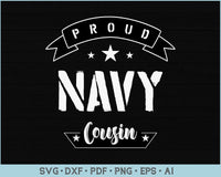 Proud Navy Cousin SVG, PNG Printable Cutting files