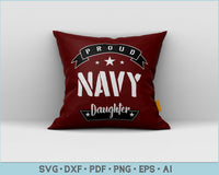 Proud Navy Daughter SVG, PNG Printable Cutting files