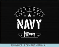 Proud Navy Mom SVG, PNG Printable Cutting files
