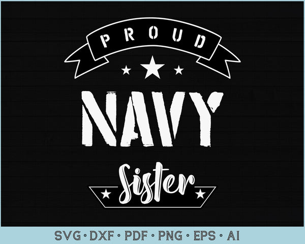 Proud Navy Sister SVG, PNG Printable Cutting files