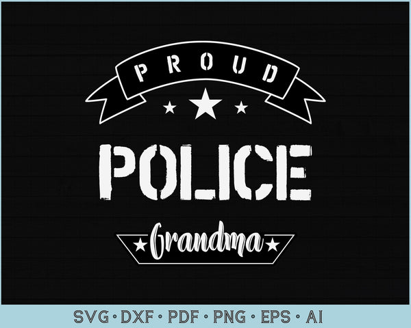 Proud Police Grandma SVG, PNG Printable Cutting files