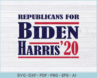 Republicans For Biden Harris 2020 SVG, PNG Printable Cutting Files
