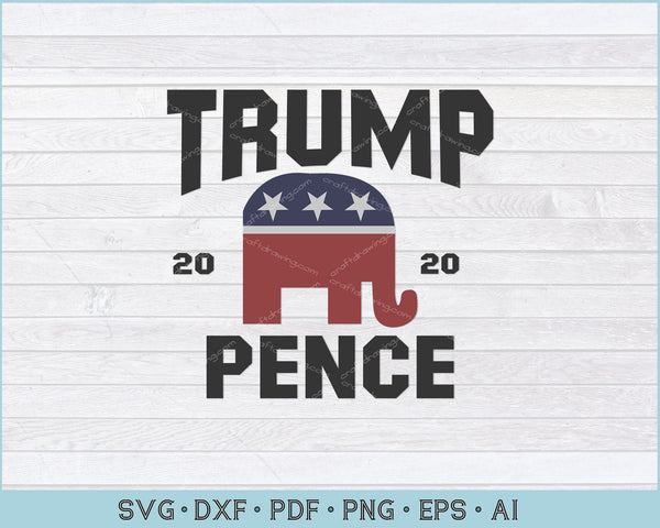 Retro Trump Pence 2020 SVG, PNG Printable Cutting Files For Download Instantly