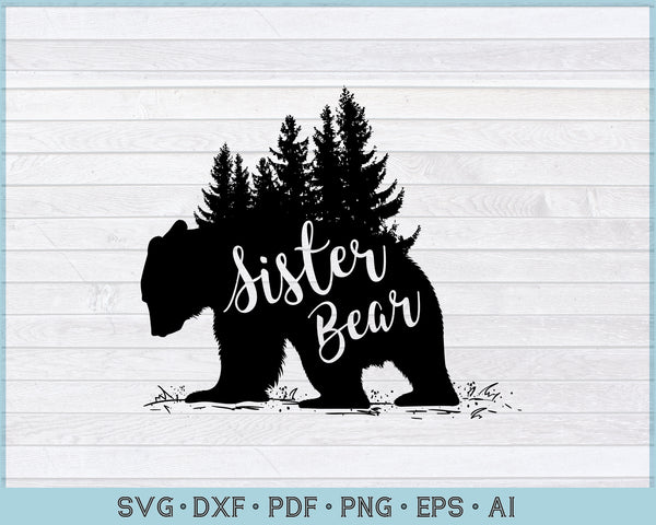 Sister Bear SVG, DXF, PNG Printable Cutting files for Instant Download