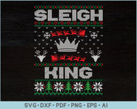 Sleigh King Ugly Christmas Sweater Design SVG, PNG Printable Cutting Files