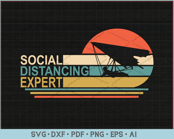 Social Distancing Expert SVG, PNG Printable Cutting Files For Instant Download