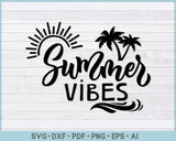 Summer Vibes SVG, PNG Printable Cutting files